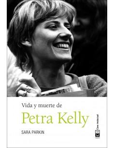 Vida y Muerte de Petra Kelly