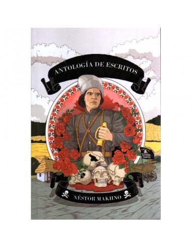 Antología de escritos de Nestor Makhno