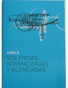 Violencias normalizadas y silenciadas