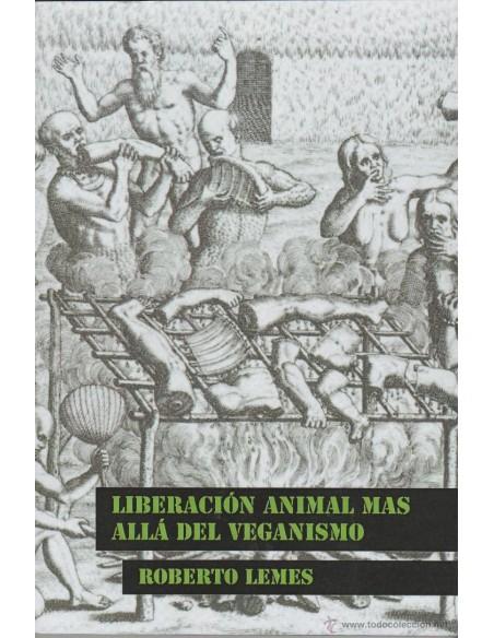 Liberación animal mas allá del veganismo