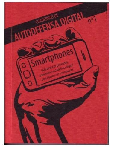 Cuadernos autodefensa digital 1: smartphones