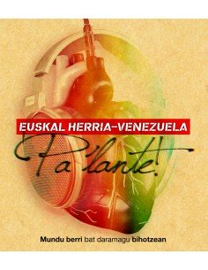 Euskal Herria - Venezuela, PA´LANTE!
