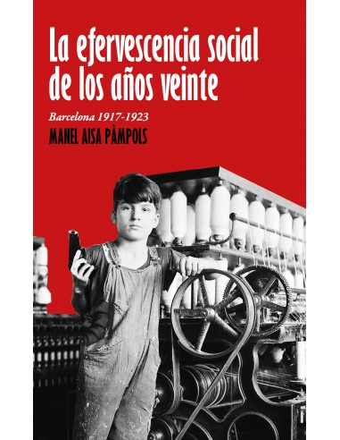 la efervescencia social de los años veinte