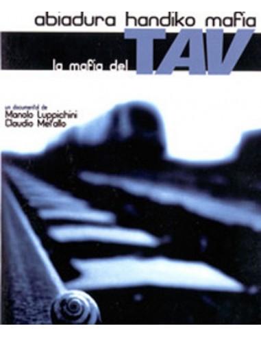 La mafia del TAV. Abiadura handiko mafia