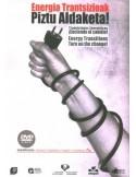 Energia Trantsizioak Piztu Aldaketa! - DVD