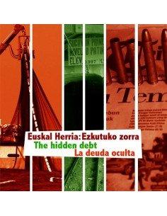 Euskal Herria: Ezkutuko zorra / la deuda oculta - DVD