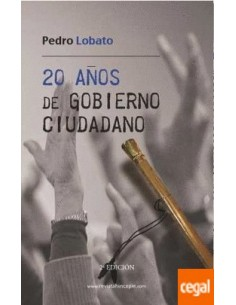 20 años de gobierno ciudadano