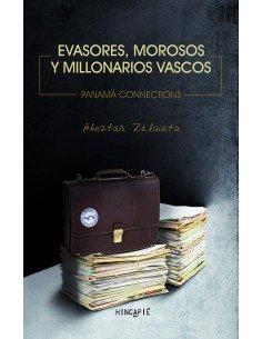 Evasores, morosos y millonarios vascos - Panamá connections