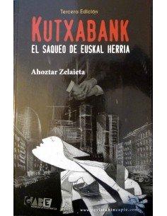 Kutxabank: el saqueo de Euskal Herria