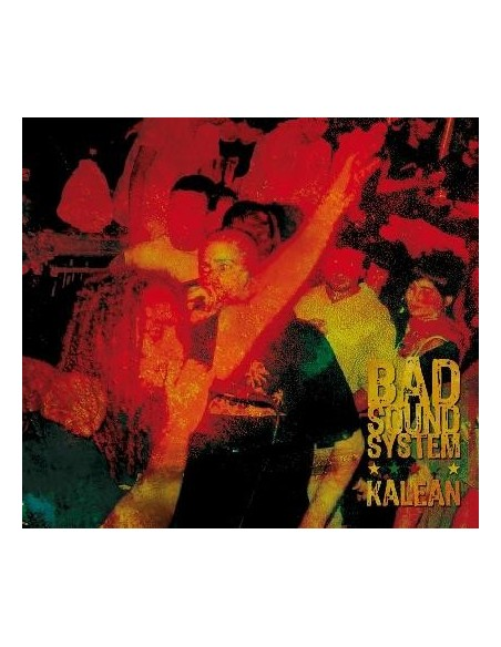 Kalean - Bad Sound System