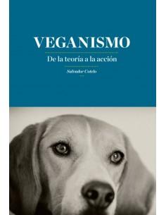 Veganismo. De la teoría a la acción.