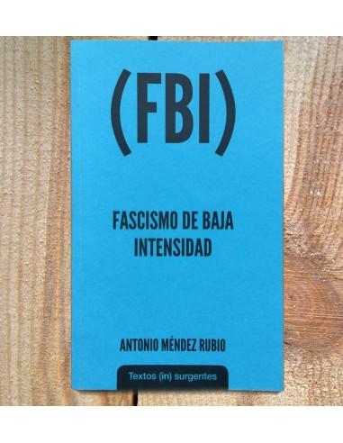 Fascismo de Baja Intensidad (FBI)