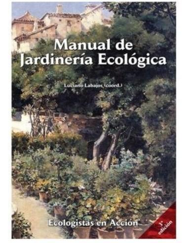 Manual de Jardinería Ecológica