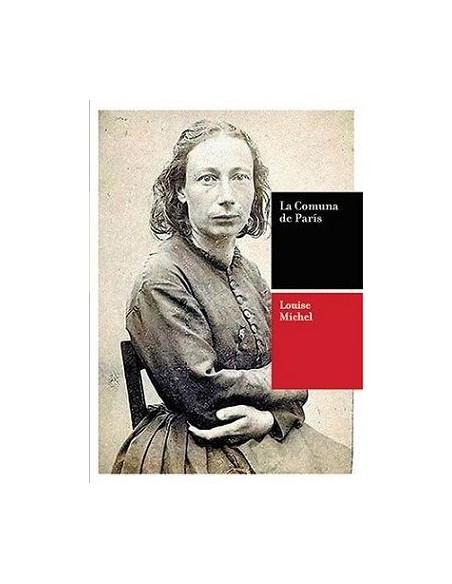 La Comuna de París de Louise Michel