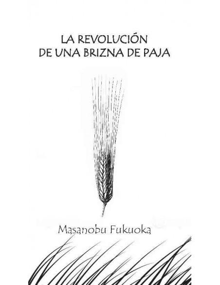 La revolución de una brizna de paja