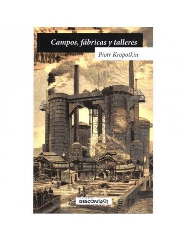 Campos, fábricas y talleres