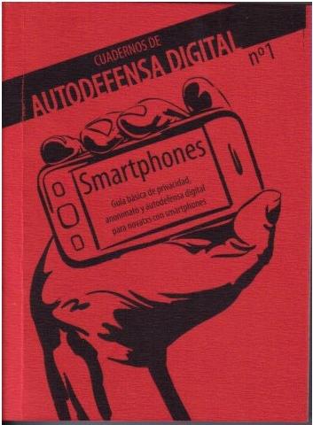 Cuadernos de autodefensa digital. Smartphones