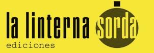 Editorial La linterna sorda